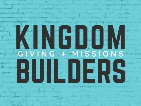 100- Kingdom Builders
